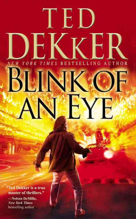 Blink of an Eye By Dekker, Ted